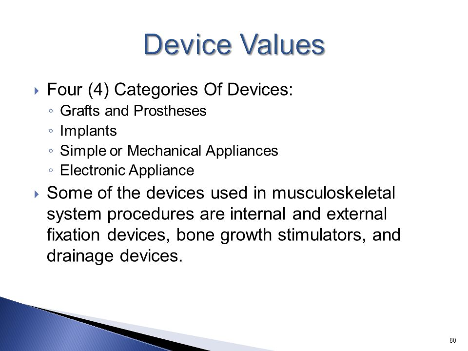 Device Values Four (4) Categories Of Devices: