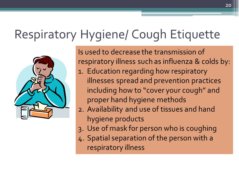 Respiratory Hygiene/ Cough Etiquette