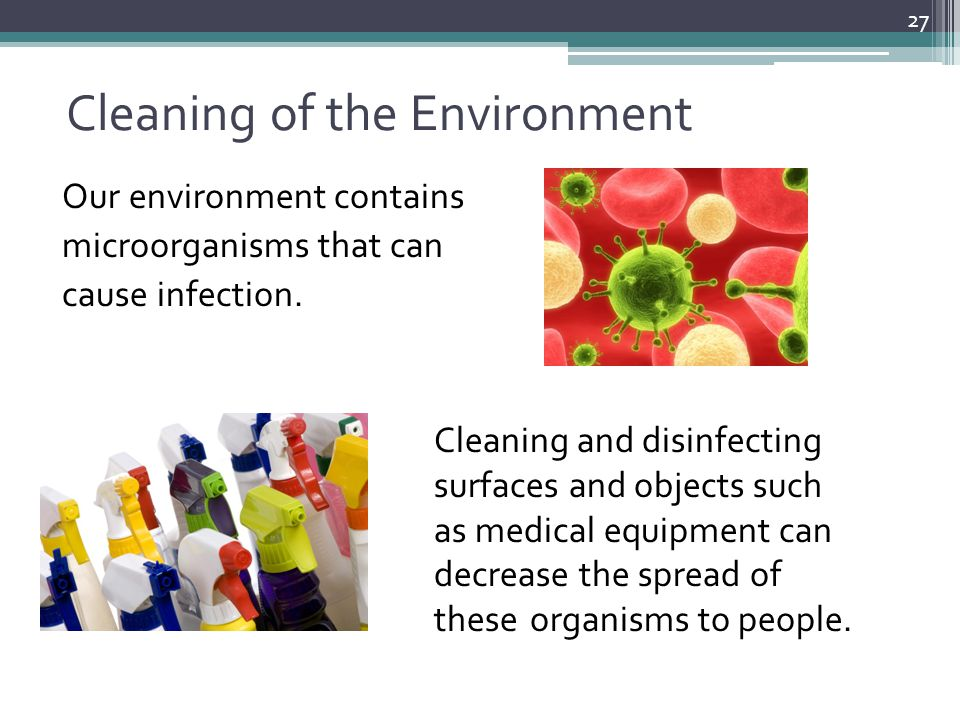 Cleaning of the Environment