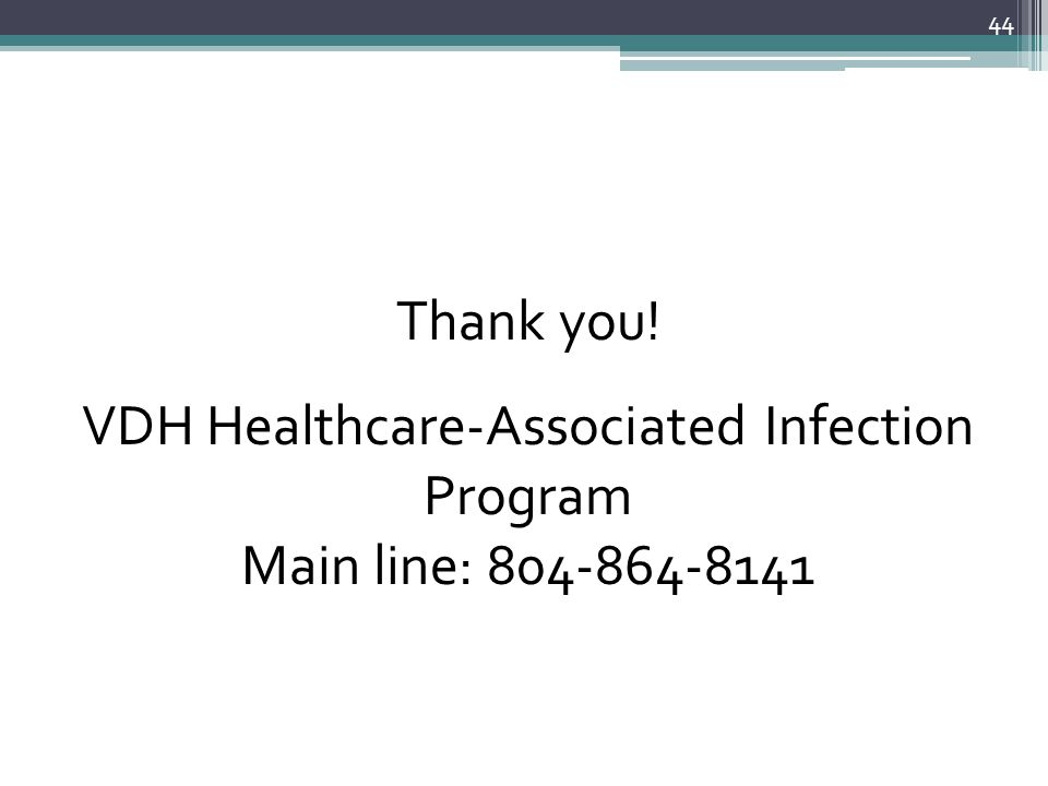 VDH Healthcare-Associated Infection Program