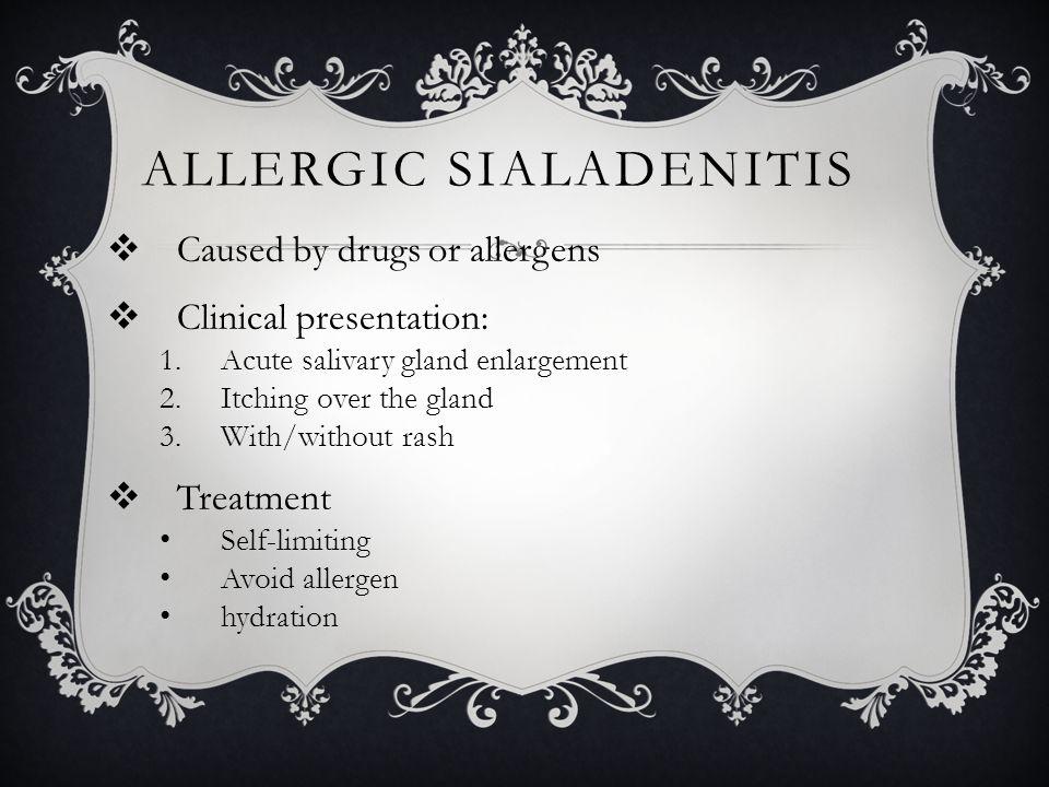 Allergic sialadenitis