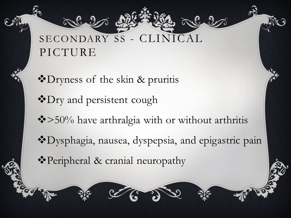 Secondary SS - Clinical picture