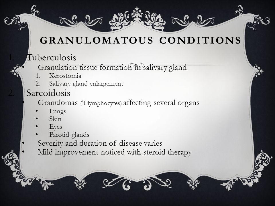 Granulomatous conditions