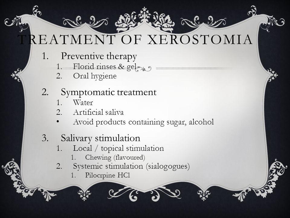 Treatment of Xerostomia