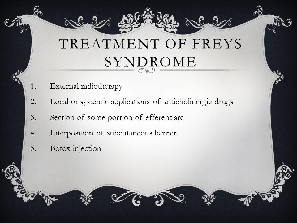 Treatment of Freys Syndrome
