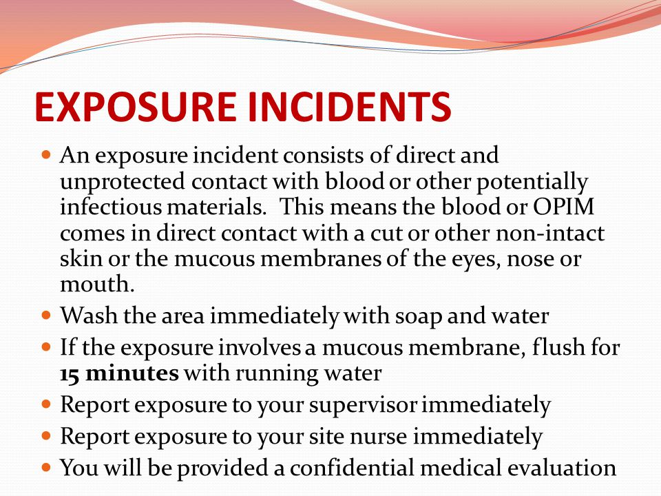 EXPOSURE INCIDENTS