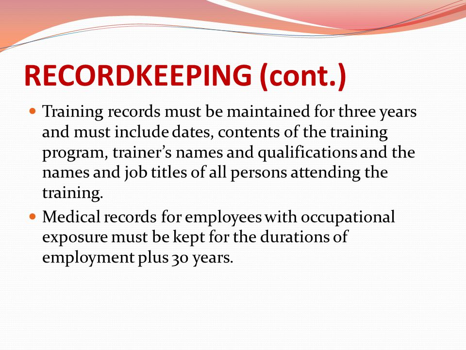 RECORDKEEPING (cont.)