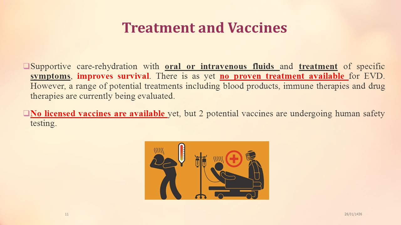 Treatment and Vaccines
