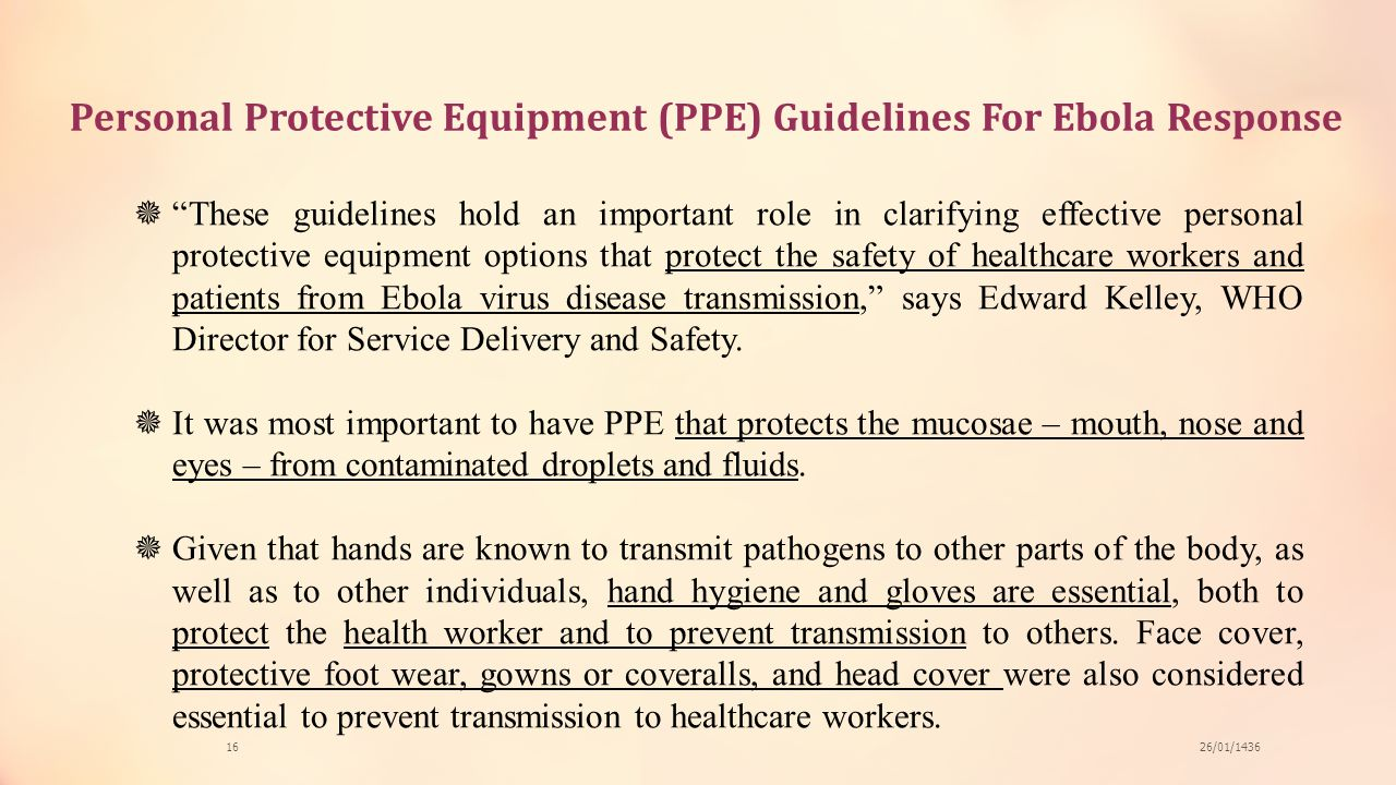 Personal Protective Equipment (PPE) Guidelines For Ebola Response