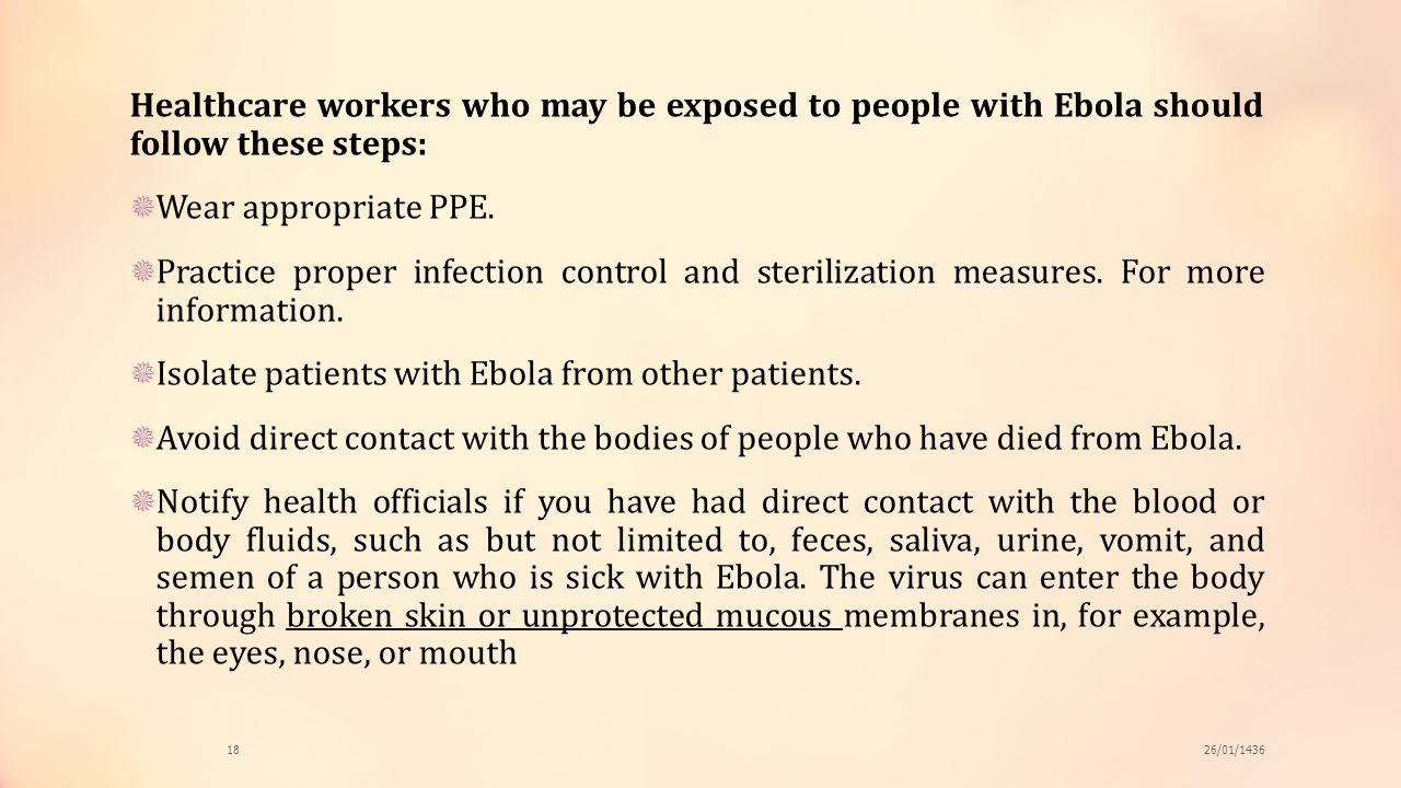 Isolate patients with Ebola from other patients.