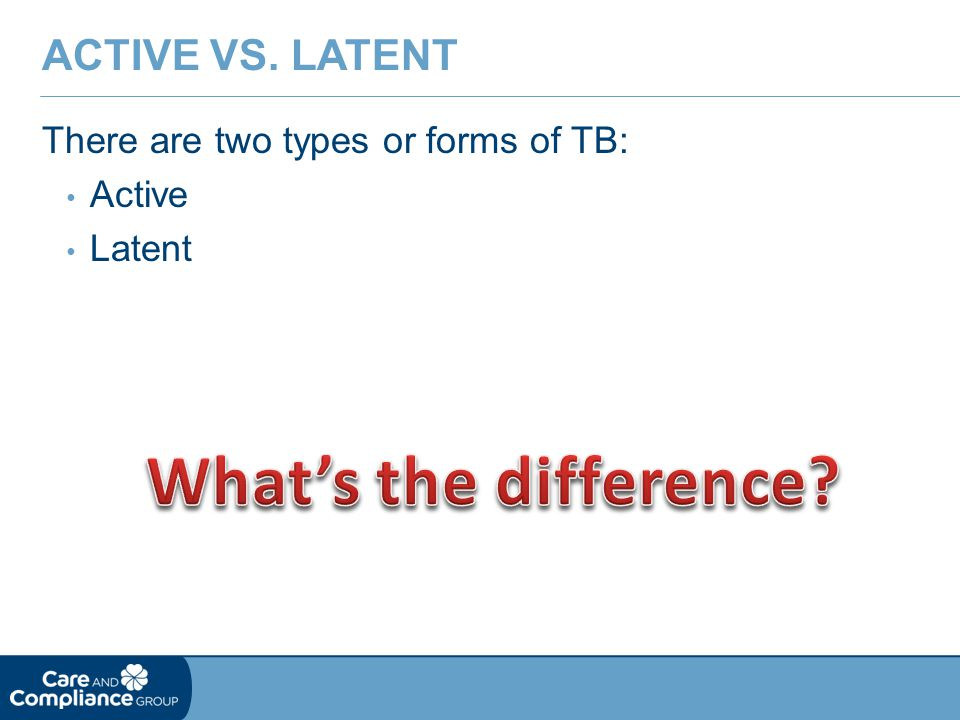 What's the difference Active vs. Latent