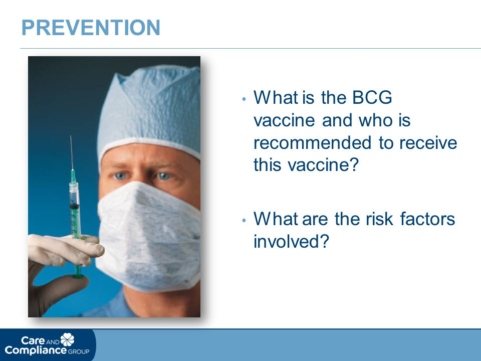 prevention What is the BCG vaccine and who is recommended to receive this vaccine.