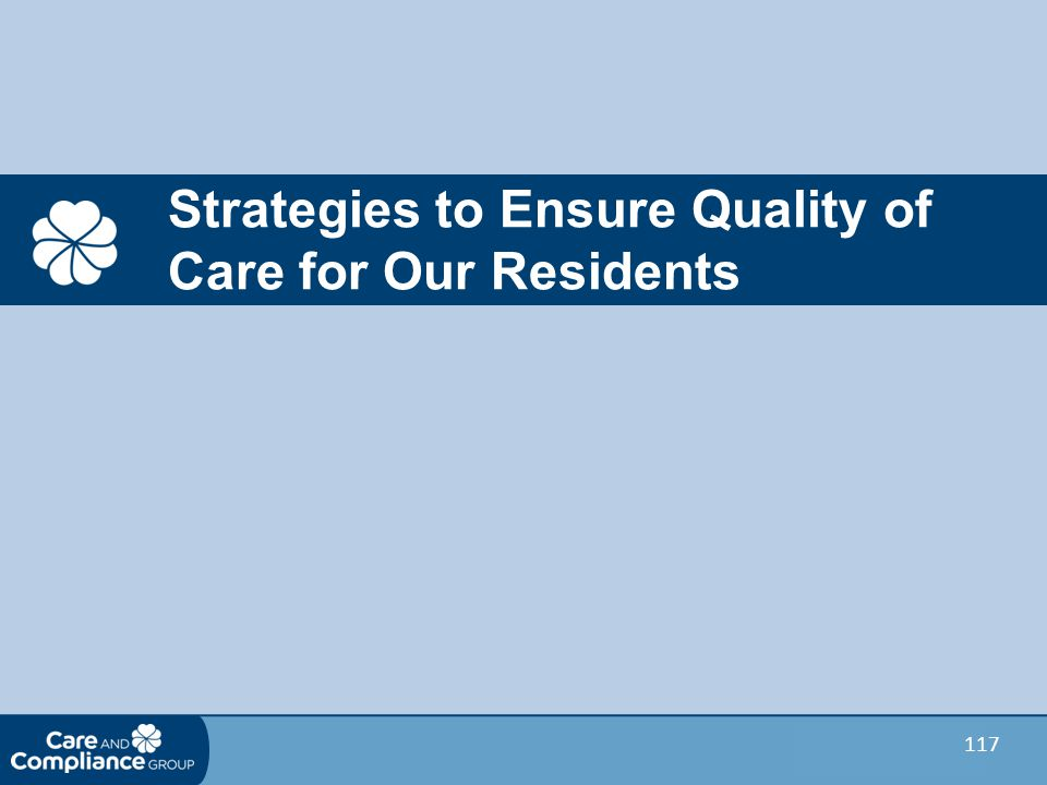 Strategies to Ensure Quality of Care for Our Residents