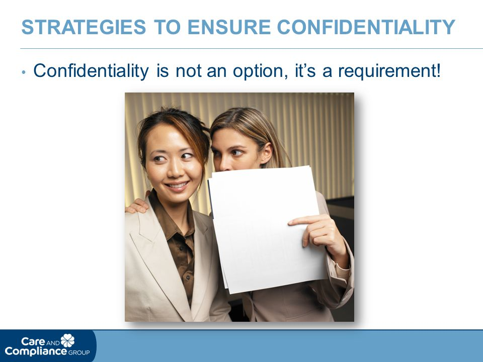 Strategies to Ensure Confidentiality