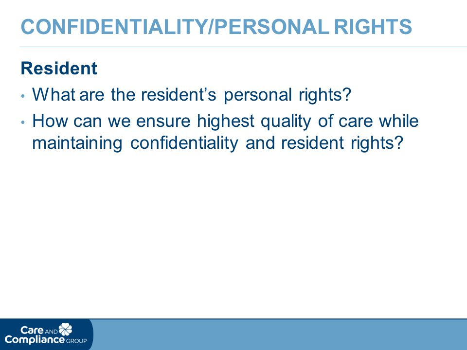 Confidentiality/Personal Rights