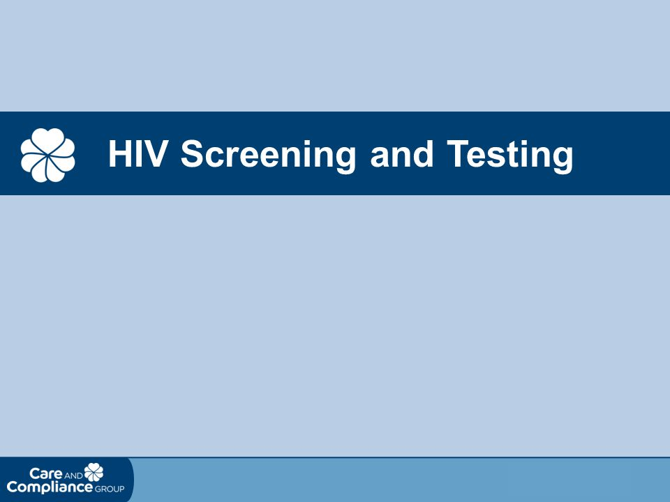 HIV Screening and Testing