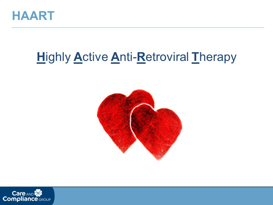 Highly Active Anti-Retroviral Therapy