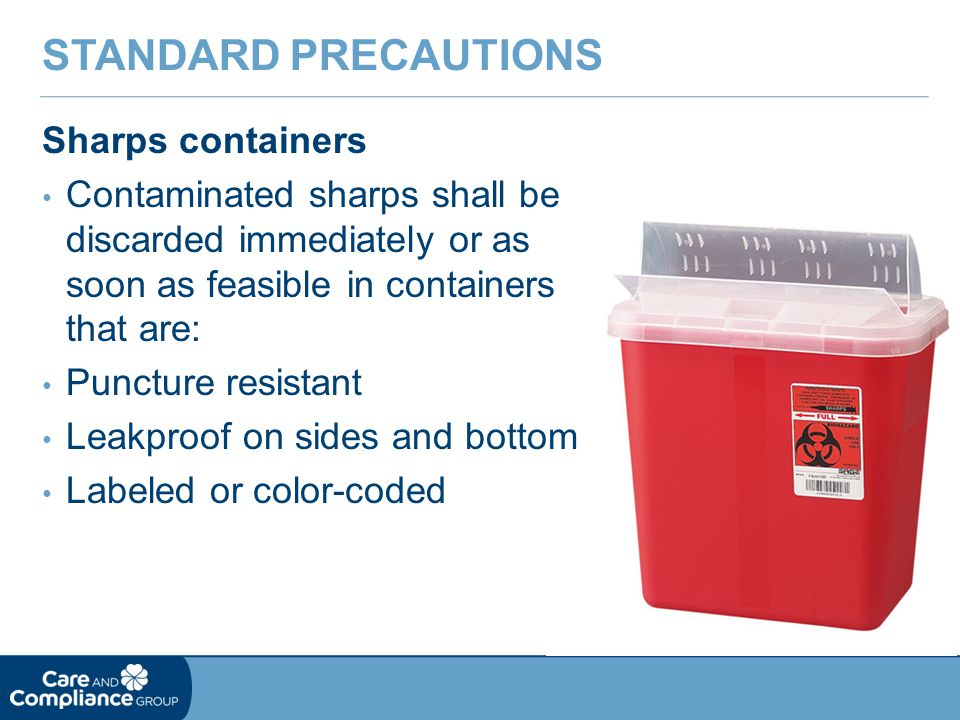 Standard Precautions Sharps containers