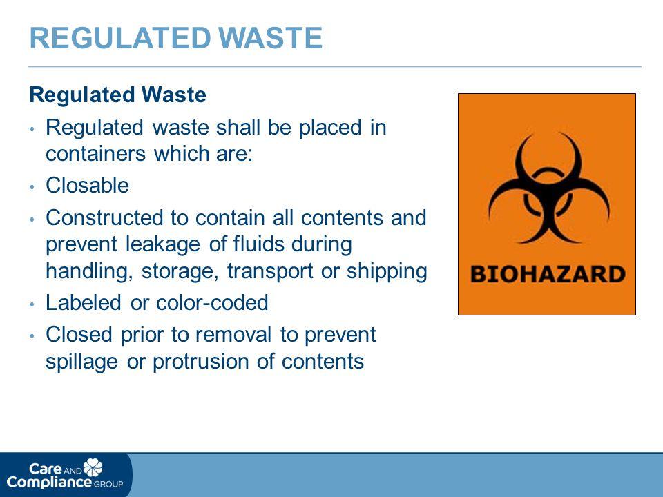 Regulated waste Regulated Waste