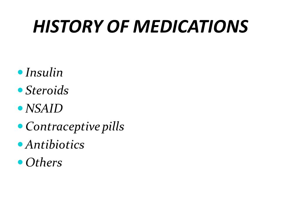 HISTORY OF MEDICATIONS