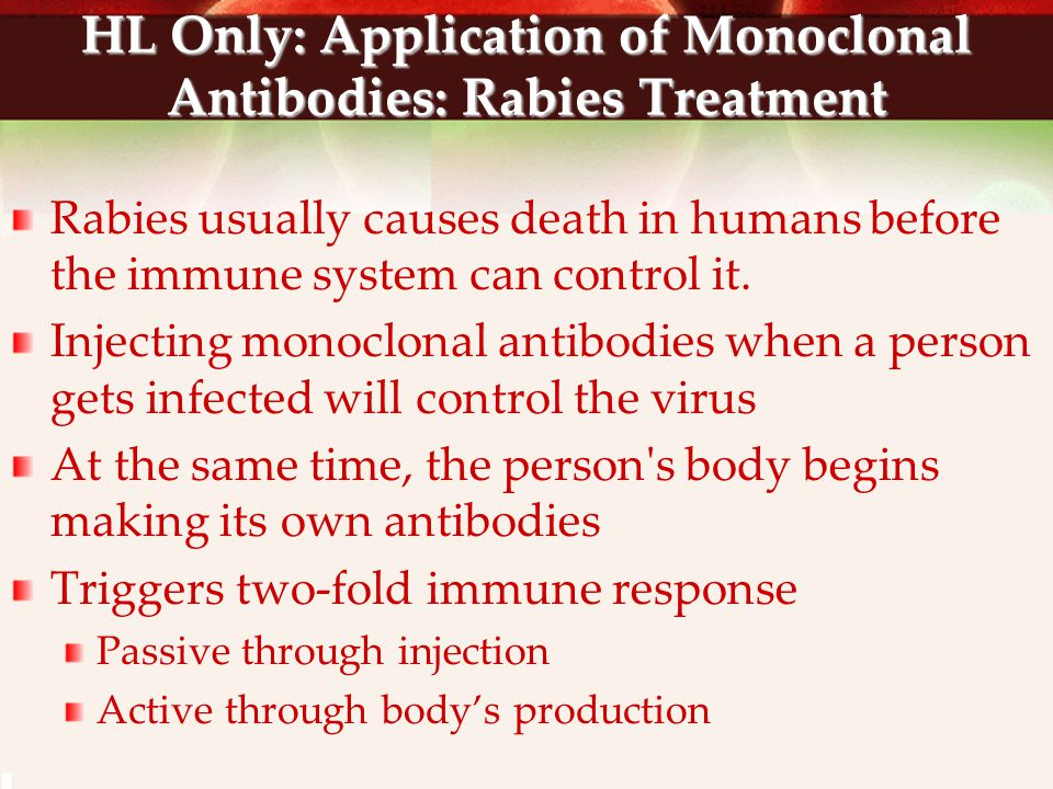 HL Only: Application of Monoclonal Antibodies: Rabies Treatment