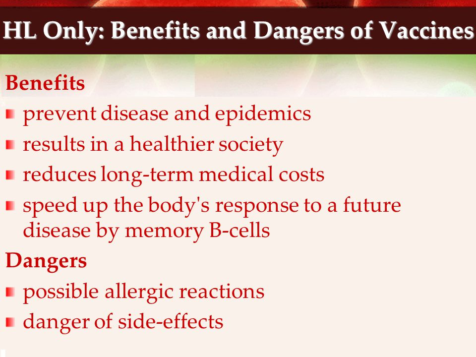 HL Only: Benefits and Dangers of Vaccines