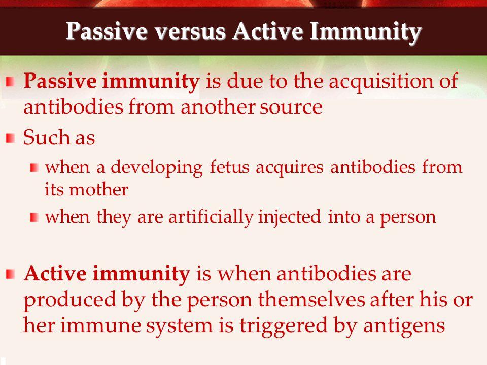 Passive versus Active Immunity