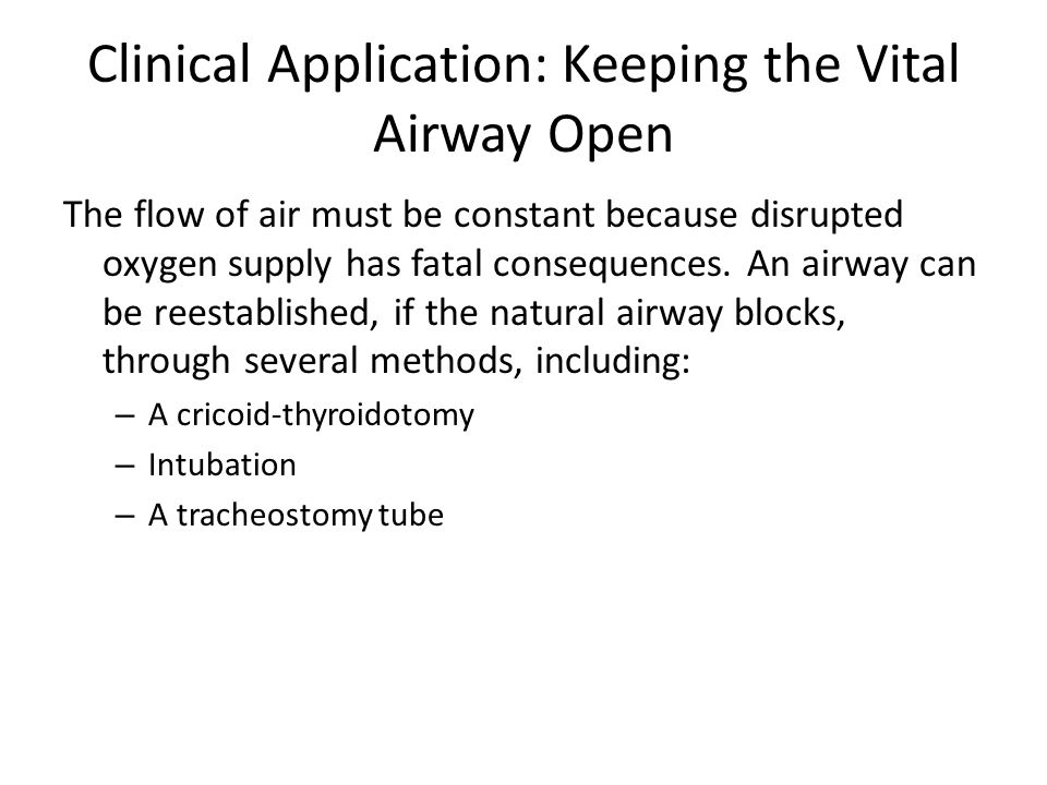 Clinical Application: Keeping the Vital Airway Open