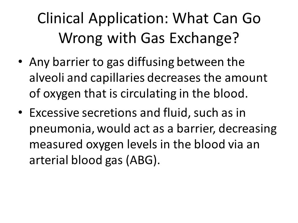 Clinical Application: What Can Go Wrong with Gas Exchange