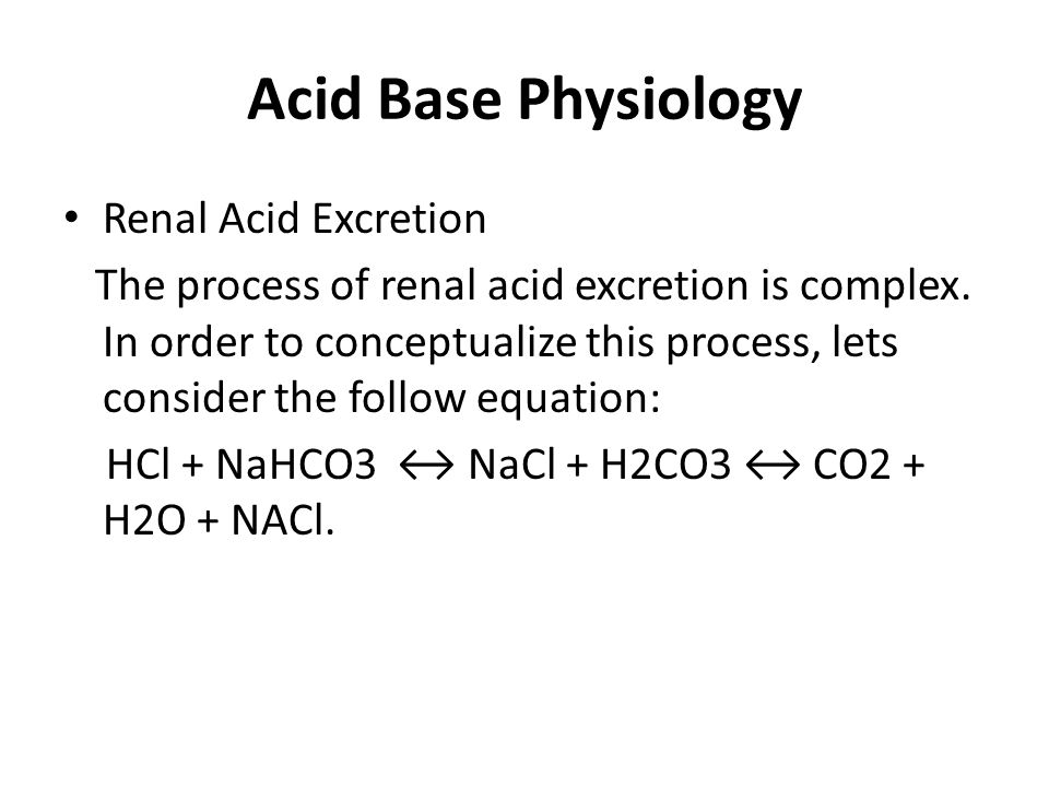Acid Base Physiology Renal Acid Excretion