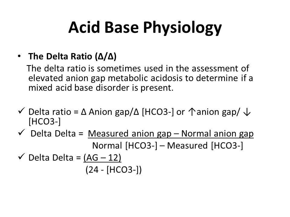 Acid Base Physiology The Delta Ratio (∆/∆)