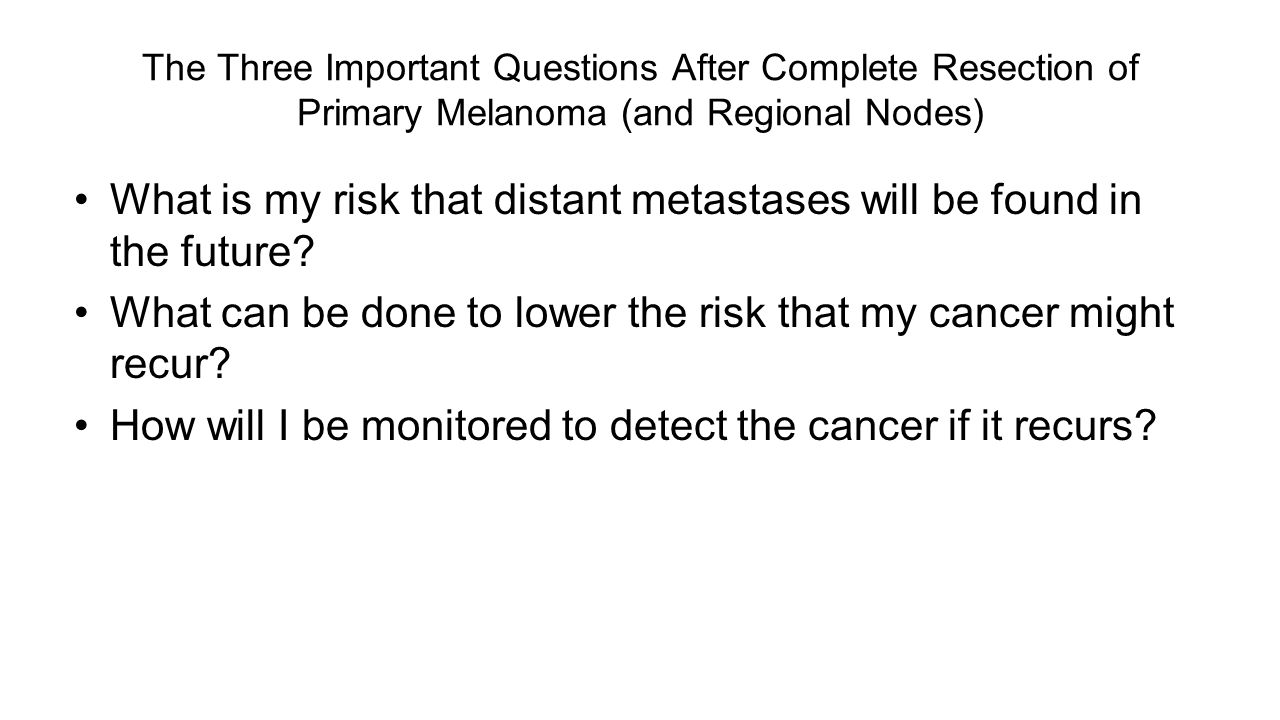 What is my risk that distant metastases will be found in the future