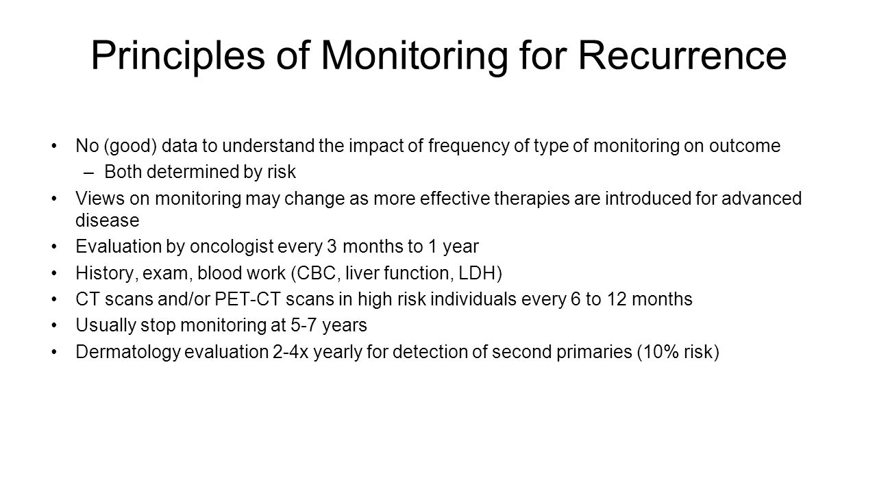 Principles of Monitoring for Recurrence
