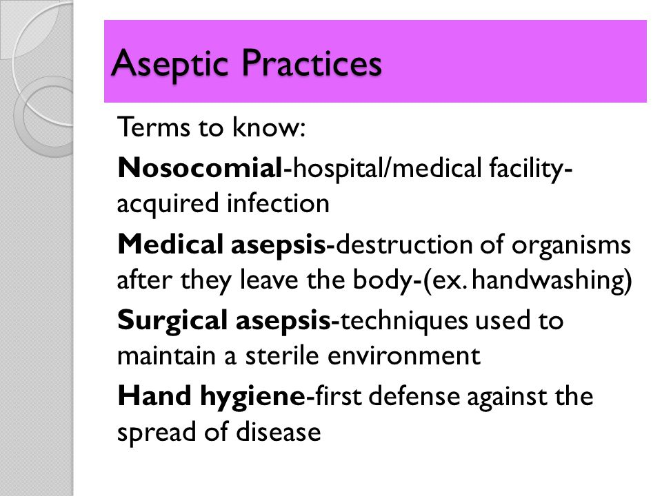 Aseptic Practices