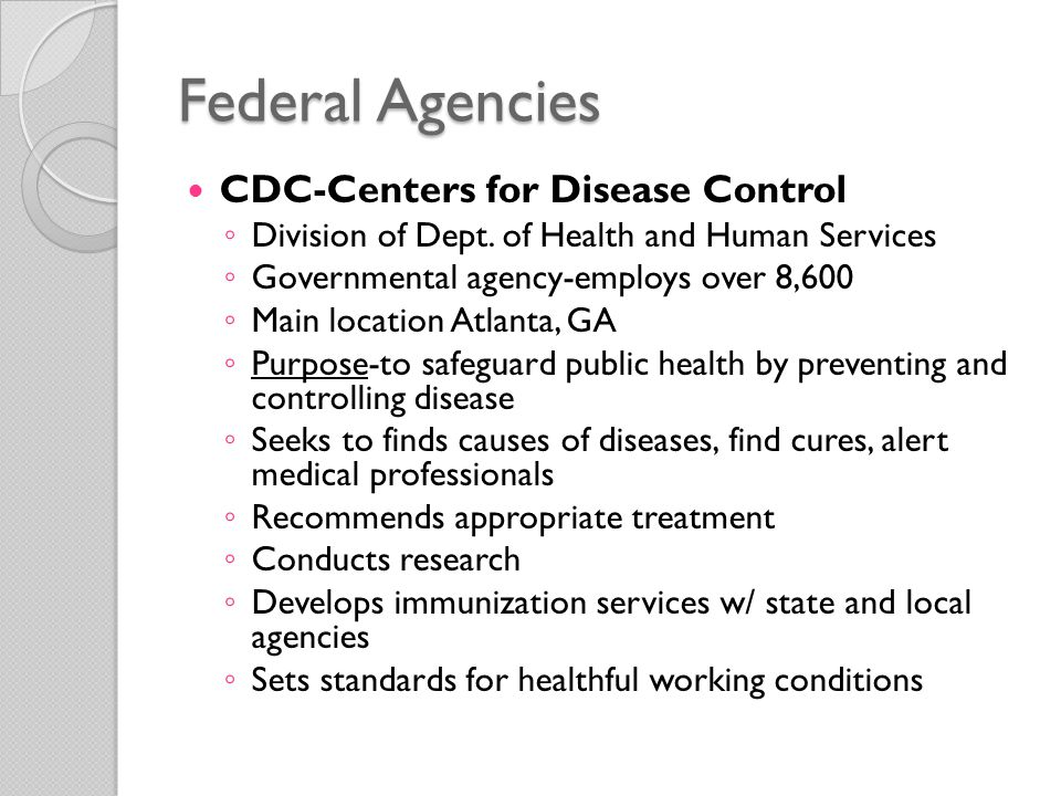 Federal Agencies CDC-Centers for Disease Control