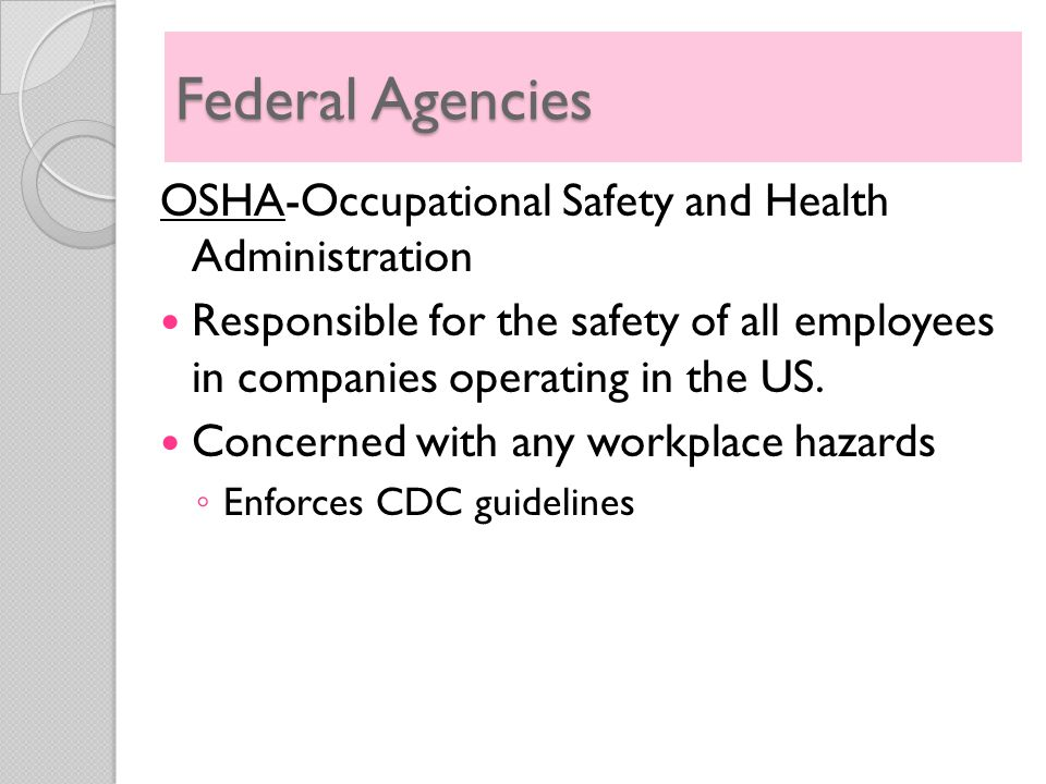 Federal Agencies OSHA-Occupational Safety and Health Administration