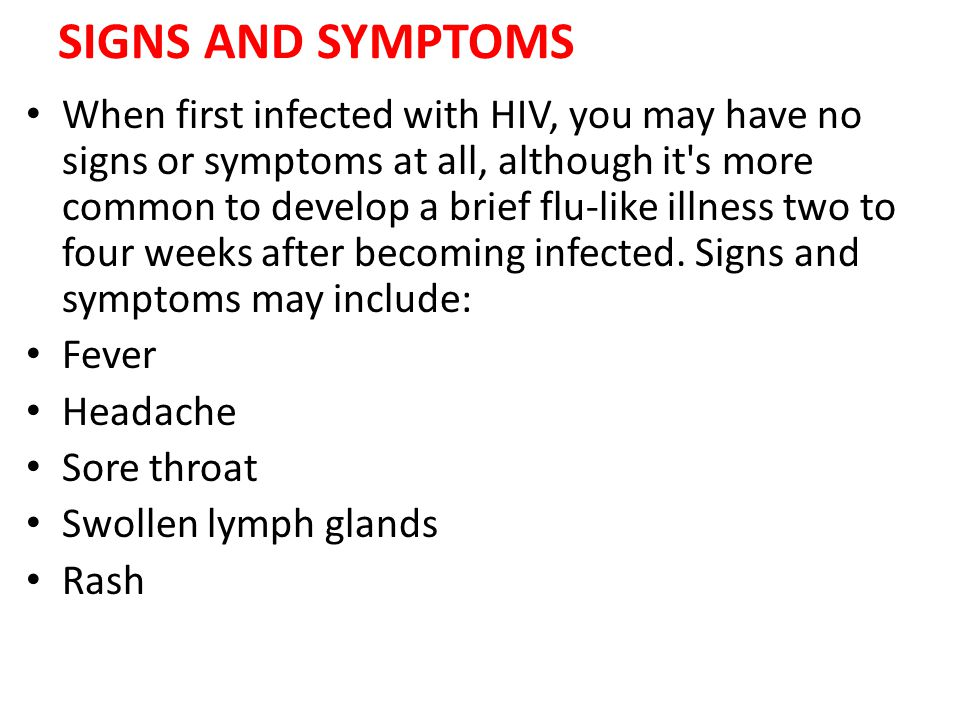 SIGNS AND SYMPTOMS