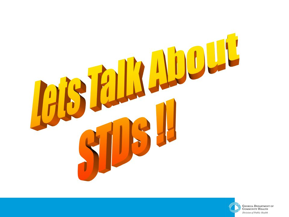 Lets Talk About STDs !!