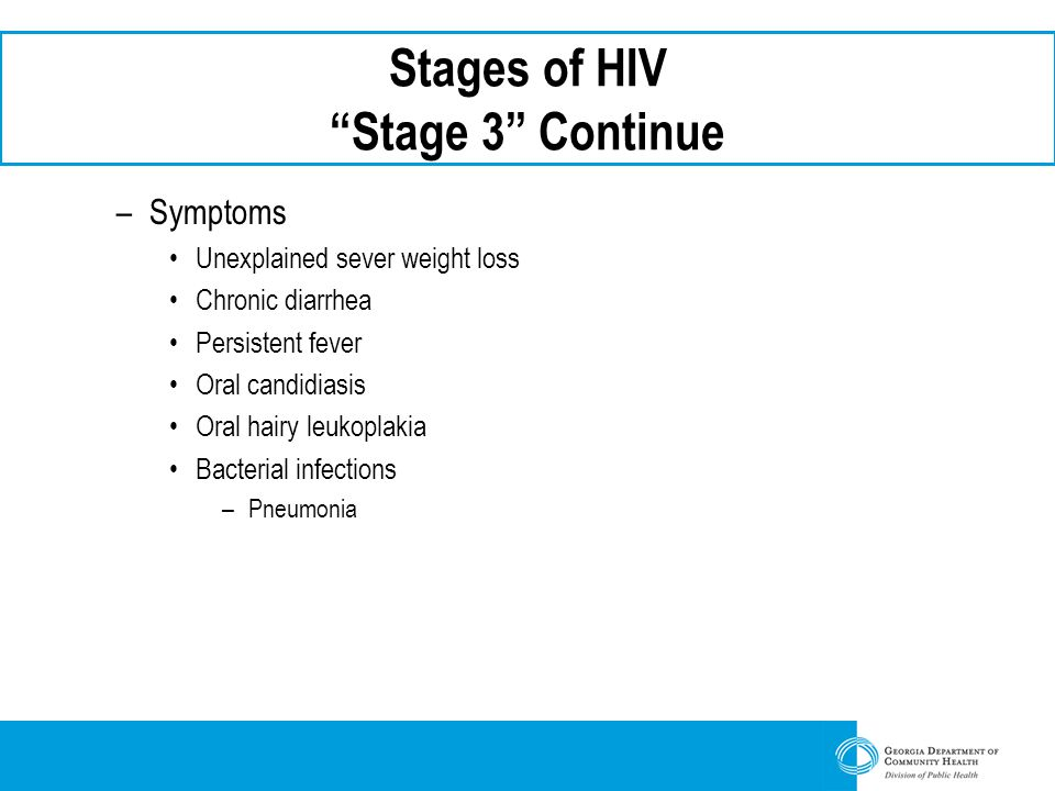Stages of HIV Stage 3 Continue