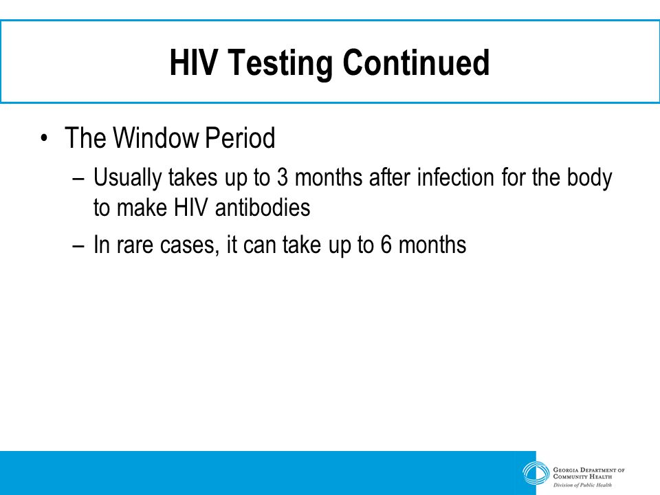 HIV Testing Continued The Window Period
