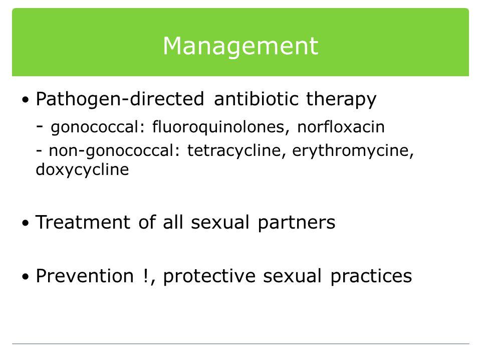 Management Pathogen-directed antibiotic therapy