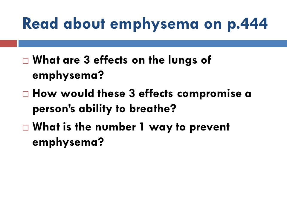 Read about emphysema on p.444