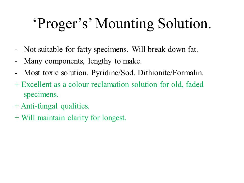 'Proger's' Mounting Solution.