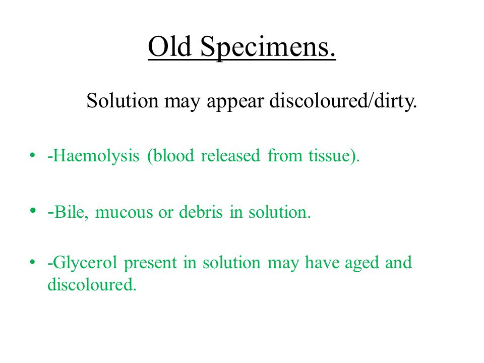 Solution may appear discoloured/dirty.
