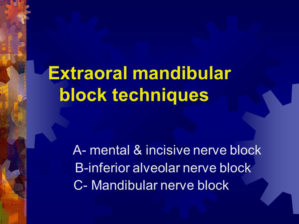 Extraoral mandibular block techniques