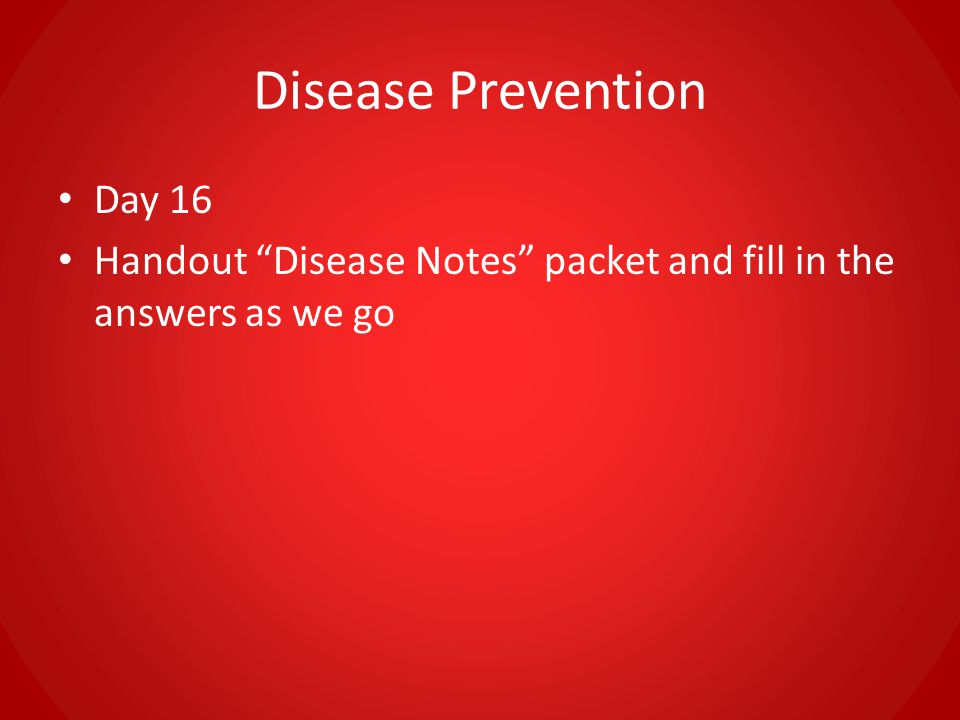 Disease Prevention Day 16