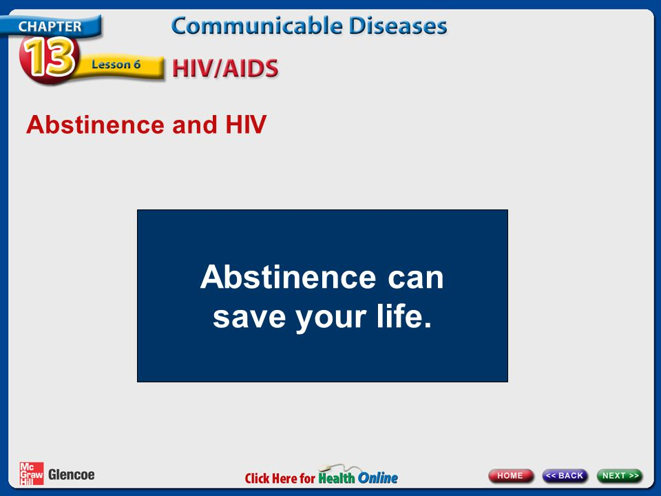 Abstinence can save your life.