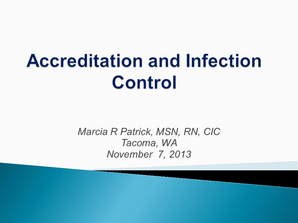 Accreditation and Infection Control