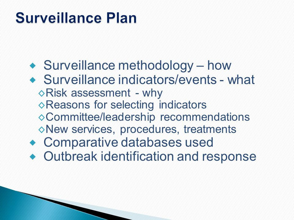 Surveillance Plan Surveillance methodology – how