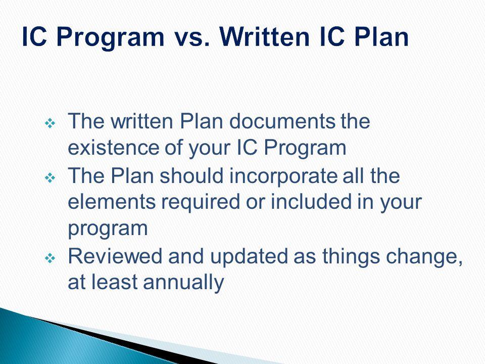 IC Program vs. Written IC Plan